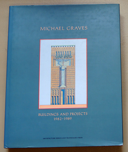 Image for Michael Graves: Buildings and Projects 1982 - 1989