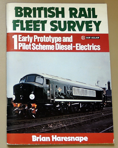 Image for British Rail Fleet Survey 1: Early Prototype and Pilot Scheme Diesel-Electrics
