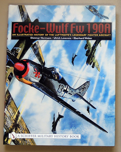 Image for Focke-Wulf Fw 190A: An Illustrated History of the Luftwaffe's Legendary Fighter Aircraft