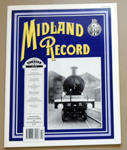 Image for Midland Record Number Ten (10): Featuring Tom King, a Midland Driver; The Smith Connection; The Barnoldswick Branch; The Johnson Compounds; Midland Influence on Passenger Trains; MR Cattle Wagon