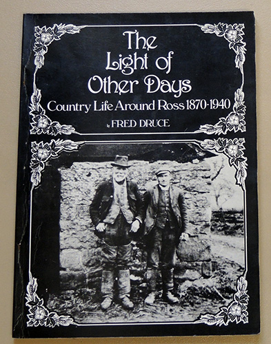Image for The Light of Other Days: Country Life Around Ross, 1870 - 1940