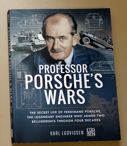 Image for Professor Porsche's Wars: The Secret Life of Ferdinand Porsche, the Legendary Engineer Who Armed Two Belligerents Through Four Decades