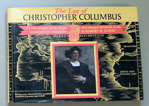 Image for The Log of Christopher Columbus: His Own Account of the Voyage That Changed the World