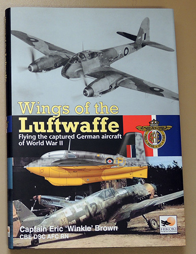 Image for Wings of the Luftwaffe: Flying the Captured German Aircraft of World War II (Signed Copy)