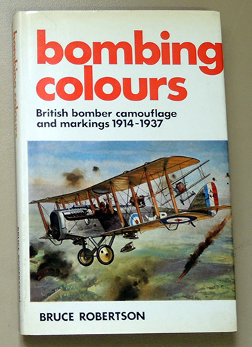 Image for Bombing Colours - British Bomber Camouflage and Markings 1914 - 1937