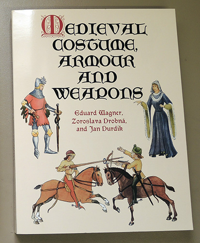Image for Medieval Costume, Armour and Weapons (Dover Fashion and Costumes)