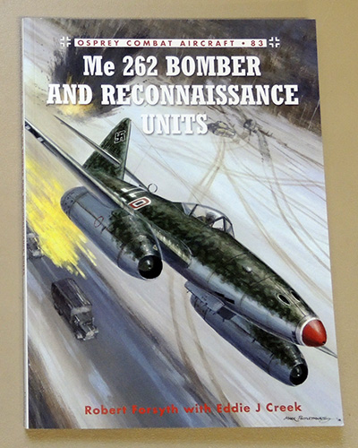 Image for Combat Aircraft No. 83: Me 262 Bomber and Reconnaissance Units