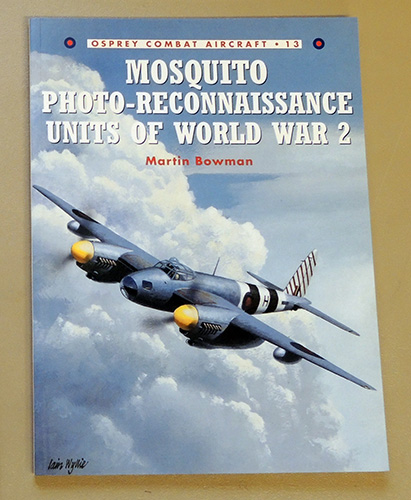 Image for Combat Aircraft No. 13: Mosquito Photo-Reconnaissance Units of World War 2