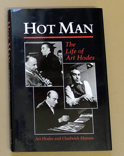 Image for Hot Man: The Life of Art Hodes (Music in American Life)