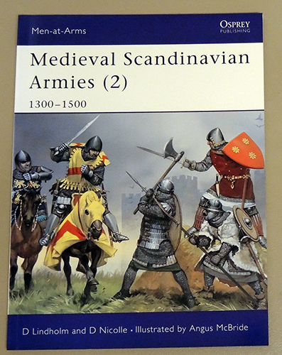 Image for Men-at-Arms 399: Medieval Scandinavian Armies (2): 1300 - 1500