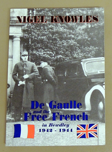 Image for De Gaulle and the Free French in Bewdley 1942 - 1944