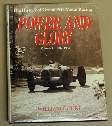 Image for Power and Glory: The History of Grand Prix Motor Racing. Volume 1: 1906 - 1951