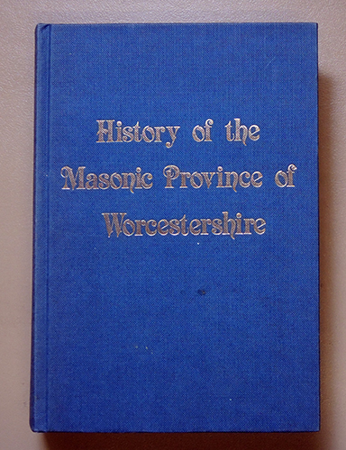 Image for History of the Masonic Province of Worcestershire