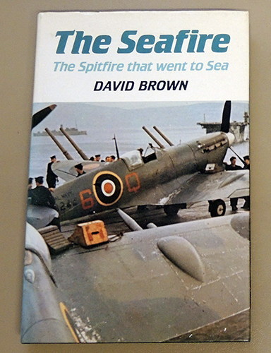 Image for The Seafire: The Spitfire That Went to Sea