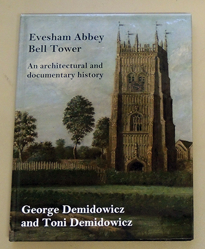 Image for Evesham Abbey Bell Tower: A Documentary and Architectural History