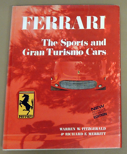 Image for Ferrari: The Sports and Grand Turismo Cars (New Revised and Enlarged Edition)