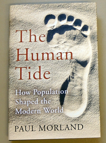Image for The Human Tide: How Population Shaped the Modern World