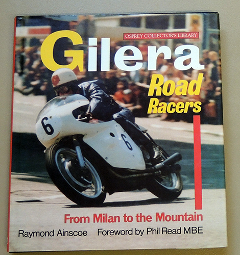 Image for Gilera Road Racers: From Milan to the Mountain (Osprey Collector's Library)