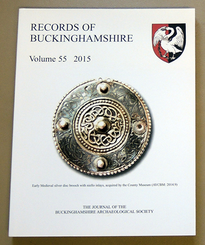 Image for Records of Buckinghamshire: Being the Journal of the Architectural and Archaeological Society for the County of Buckingham. Volume 55: 2015