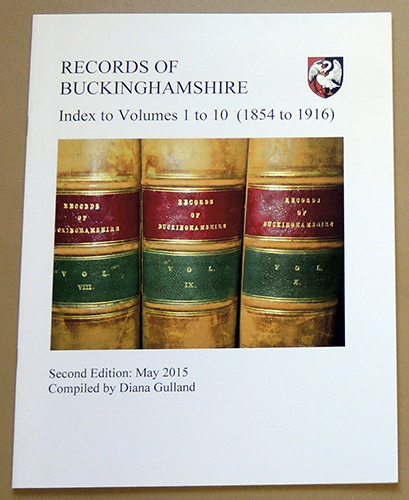 Image for Records of Buckinghamshire: Being the Journal of the Architectural and Archaeological Society for the County of Buckingham. Index to Volumes 1 to 10 (1854 to 1916)