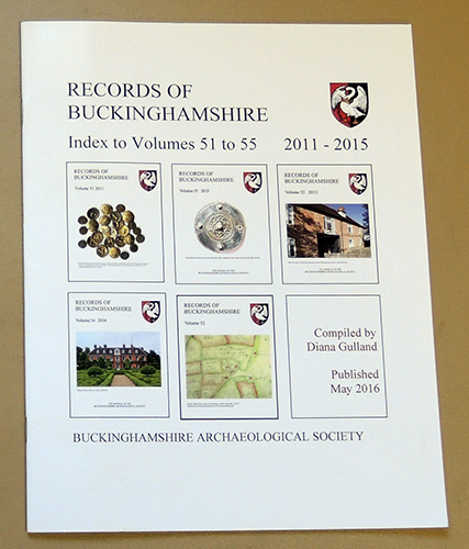 Image for Records of Buckinghamshire: Being the Journal of the Architectural and Archaeological Society for the County of Buckingham. Index to Volumes 51 to 55 (2011 to 2015)