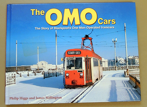 Image for The OMO Cars: The Story of Blackpool's One Man Operated Tramcars