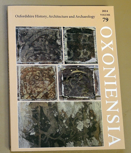 Image for Oxoniensia: A Refereed Journal Dealing with the Archaeology, History and Architecture of Oxford and Oxfordshire, Volume 79, 2014