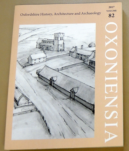 Image for Oxoniensia: A Refereed Journal Dealing with the Archaeology, History and Architecture of Oxford and Oxfordshire, Volume 82, 2017