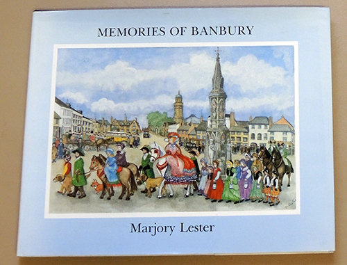 Image for Memories of Banbury: An Illustrated Record of an Oxfordshire Childhood