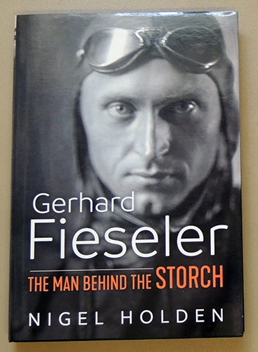 Image for Gerhard Fieseler: The Man Behind the Storch