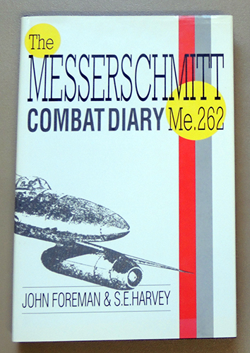 Image for Me262 Combat Diary: The Story of the Me262 (Me 262) in Battle