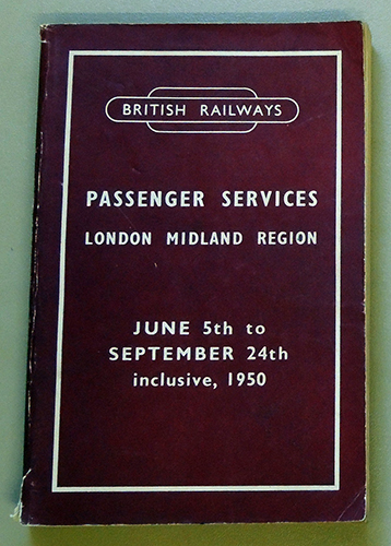 Image for British Railways Passenger Services London Midland Region June 5th to September 24th Inclusive, 1950