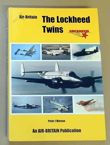 Image for The Lockheed Twins. The Commercial and Military Use of the Lockheed 10 Electra, 12, 14, Hudson, Lodestar, Learstar, PV-1 Ventura, PV-2 Harpoon, Saturn and Conversions Plus Preserved and Civil P-38/F-5 Lightning and P2V Neptune