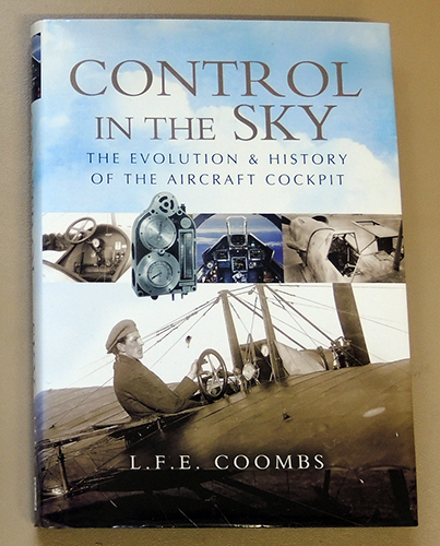 Image for Control in the Sky: The Evolution and History of the Aircraft Cockpit