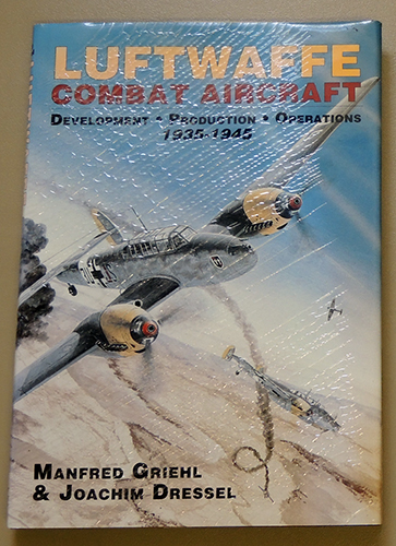 Image for Luftwaffe Combat Aircraft: Development; Production; Operations. 1935 - 1945