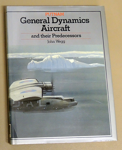 Image for General Dynamics Aircraft and their Predecessors