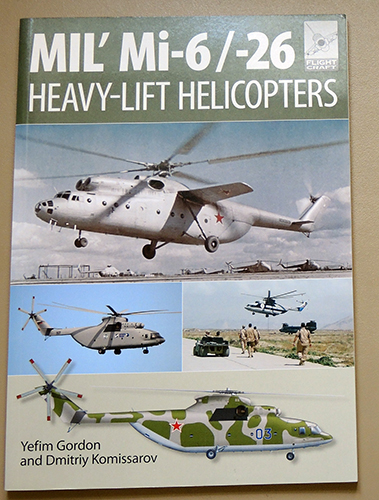 Image for Flight Craft 10: Mil' Mi-6/-26 Heavy Lift Helicopters