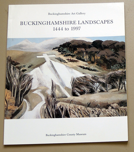 Image for Buckinghamshire Landscapes 1444 to 1997. Published for an Exhibition May 17 to July 20, 1997.