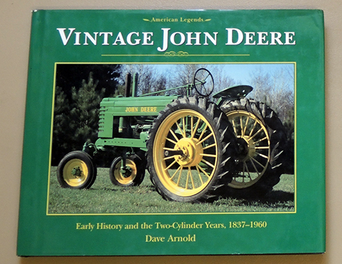 Image for Vintage John Deere: Early History and the Two-Cylinder Years, 1837 - 1960 (American Legends)