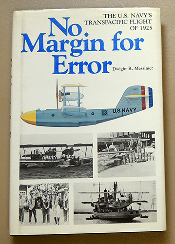 Image for No Margin for Error: The U.S. (United States) Navy's Transpacific Flight of 1925