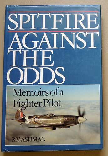 Image for Spitfire Against the Odds: Memoirs of a Fighter Pilot