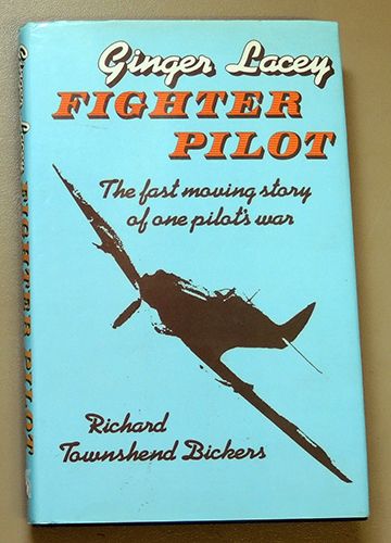 Image for Ginger Lacey: Fighter Pilot. The Fast Moving Story of One Pilot's War