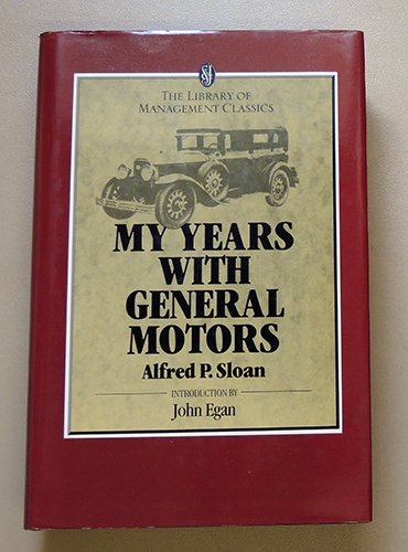 Image for The Library of Management Classics: My Years With General Motors