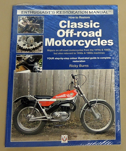 Image for Enthusiast's Restoration Manual: How to Restore Classic Off-road Motorcycles. Majors on Off-road Motorcycles from the 1970s & 1980s But Also Relevant to 1950s & 1960s Machines. YOUR Step-by-Step Colour Illustrated Guide to Complete Restoration