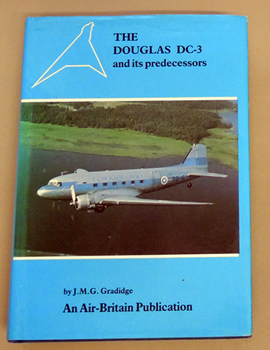Image for The Douglas DC-3 and Its Predecessors
