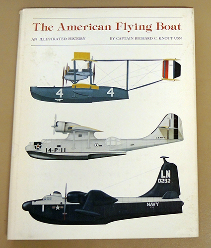 Image for The American Flying Boat: An Illustrated History