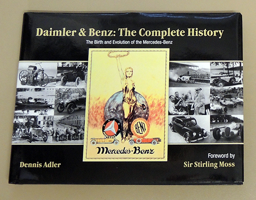 Image for Daimler & Benz: The Complete History: The Birth and Evolution of the Mercedes-Benz