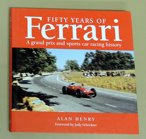 Image for Fifty Years of Ferrari: A Grand Prix and Sports Car Racing History (H008)