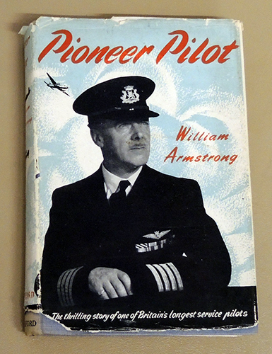 Image for Pioneer Pilot: The Thrilling Story of One of Britain's Longest Service Pilots