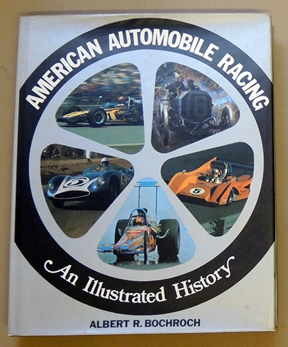 Image for American Automobile Racing: An Illustrated History